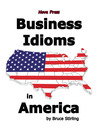 Business Idioms in America (eBook)